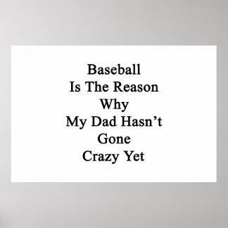 El béisbol es la razón por la que mi papá no tiene posters