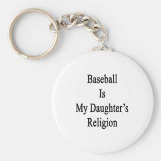 El béisbol es la religión de mi hija llavero redondo tipo pin