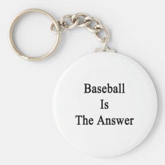 El béisbol es la respuesta llavero redondo tipo pin