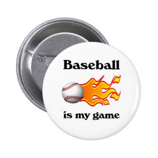El béisbol es mi botón del juego pin redondo de 2 pulgadas