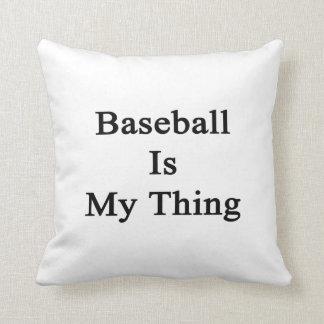 El béisbol es mi cosa almohadas