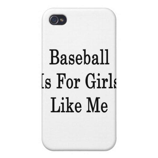 El béisbol está para los chicas como mí iPhone 4 carcasas