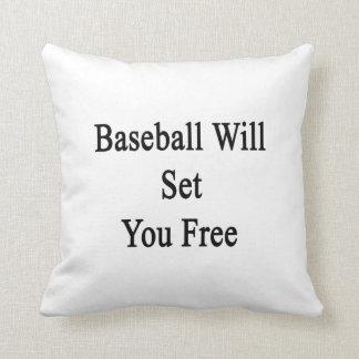 El béisbol le fijará libre almohada