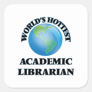 El bibliotecario académico más caliente del mundo pegatina cuadrada