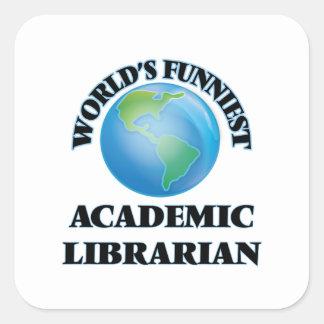 El bibliotecario académico más divertido del mundo pegatina cuadrada