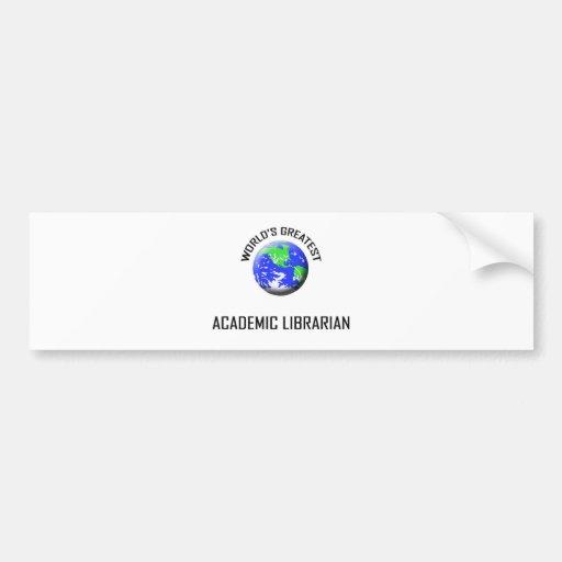 El bibliotecario académico más grande del mundo etiqueta de parachoque