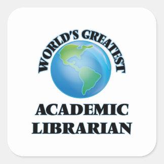 El bibliotecario académico más grande del mundo pegatina cuadrada