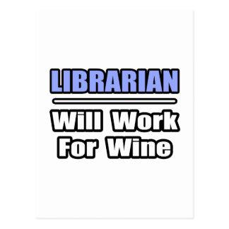 El bibliotecario… trabajará para el vino postal