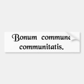 El bien común de la comunidad etiqueta de parachoque