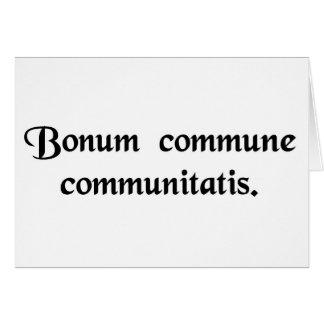 El bien común de la comunidad tarjeta de felicitación