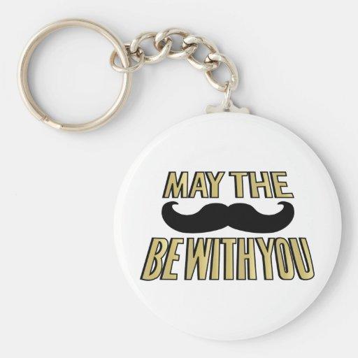 El bigote divertido mayo el stache esté con usted llavero redondo tipo pin