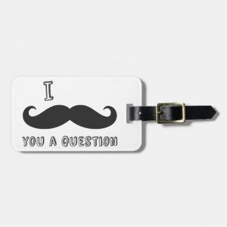 El bigote I usted una pregunta amo la tienda del Etiquetas Para Maletas