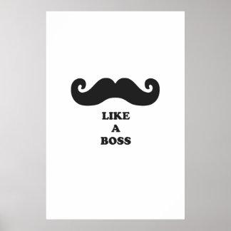 El bigote tiene gusto de un jefe poster