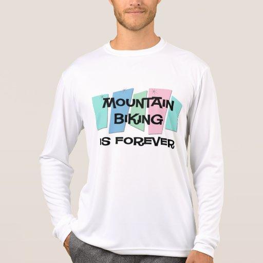 El Biking de la montaña es Forever Camiseta