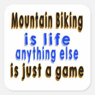 El Biking de la montaña es vida que todo lo demás Pegatina Cuadrada