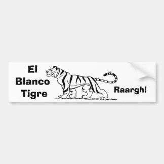 El Blanco Tigre, Raargh! Bumper Sticker