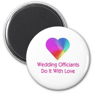 El boda Officiants lo hace con amor Imán Redondo 5 Cm
