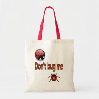 """El bolso de Buggin """"no me fastidia """""""