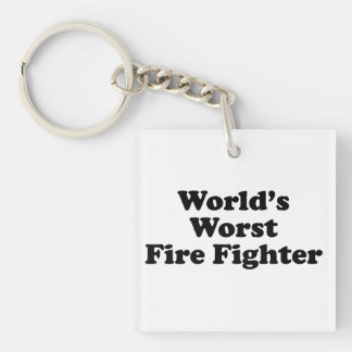 El bombero peor del mundo llavero cuadrado acrílico a una cara