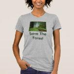 El bosque, ahorra el bosque camisetas