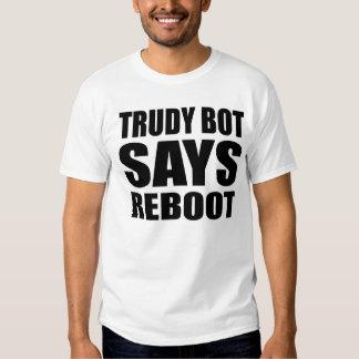 """El """"Bot de Trudy dice camiseta de la Remeras"""