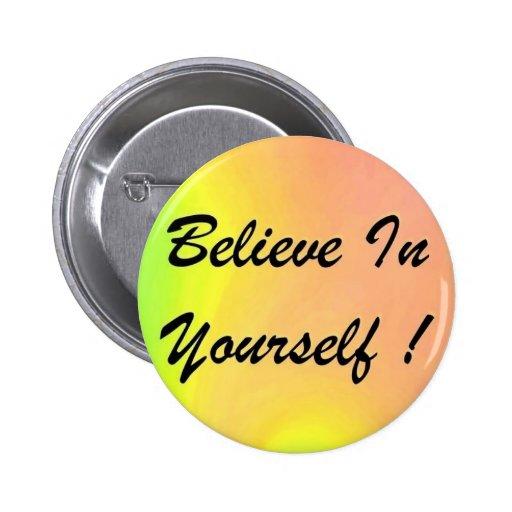 """¡El botón """"cree en sí mismo! """""""