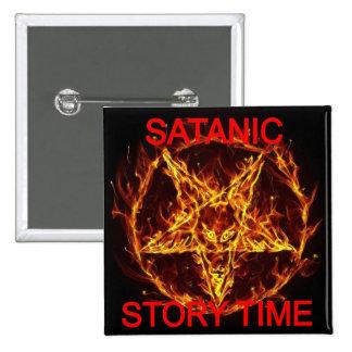 El botón cuadrado del tiempo satánico de la histor pin cuadrado