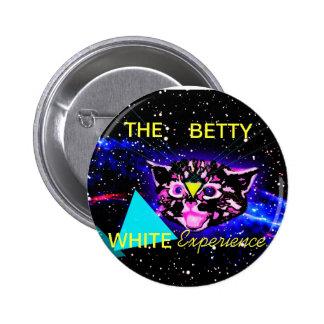 EL BOTÓN DE LA EXPERIENCIA DE BETTY WHITE PIN