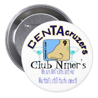 El botón de Niner del club del logotipo de CenTAcr