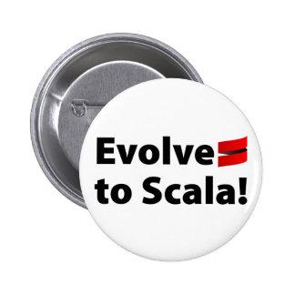 El botón de Scala, desarrolla el logotipo Pin Redondo De 2 Pulgadas