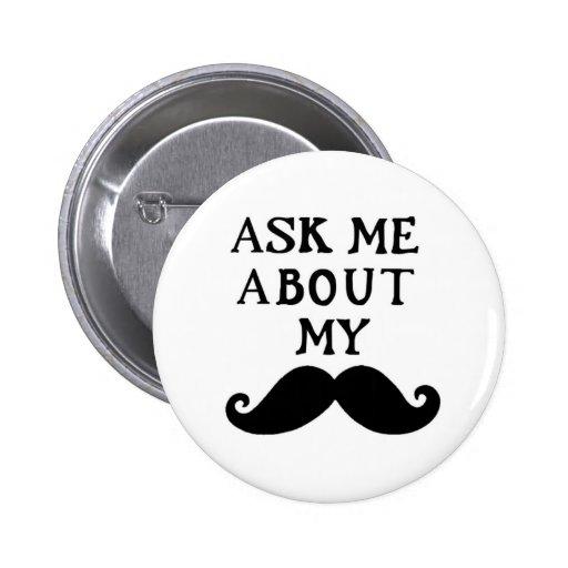 El botón del bigote me pregunta acerca de mi Stach Pin