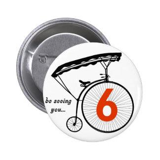 """El botón del número 6 del preso """"le esté viendo """" pin redondo de 2 pulgadas"""