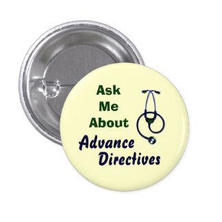 El botón directivo anticipado me pide atención san pin redondo de 1 pulgada