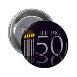 El botón grande de 50 cumpleaños pins