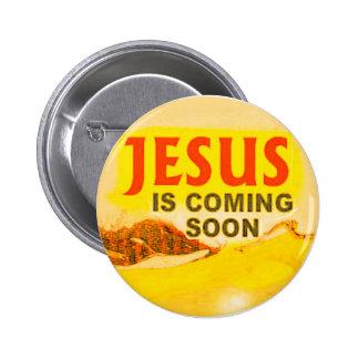 el botón Jesús está viniendo pronto Pin Redondo De 2 Pulgadas