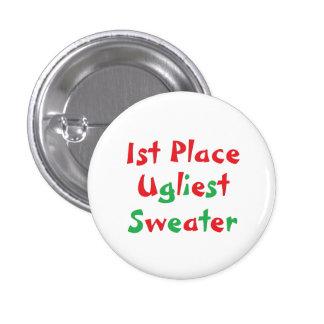 """el botón más feo del premio del suéter del """"1r pin redondo de 1 pulgada"""