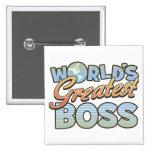 El botón más grande de Boss de los mundos Pin