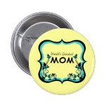 El botón más grande de la mamá del mundo floral de pins