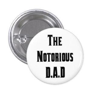 El botón notorio de D.A.D Pin Redondo De 1 Pulgada