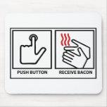 el botón recibe el tocino alfombrillas de raton