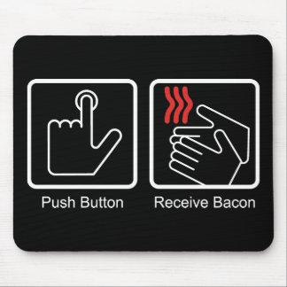 El botón, recibe el tocino - dispensador del tocin tapetes de ratón