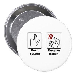 El botón recibe el tocino pins