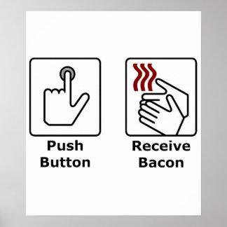 El botón recibe el tocino póster