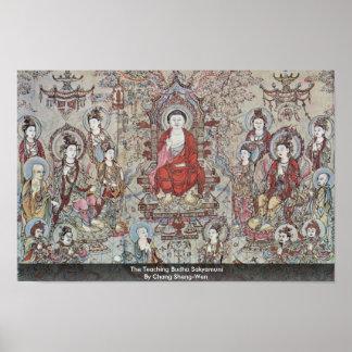 El Budha de enseñanza Sakyamuni de Chang Sheng-Wen Posters