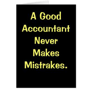 El buen contable nunca hace Mistrakes. Cumpleaños Tarjeta De Felicitación
