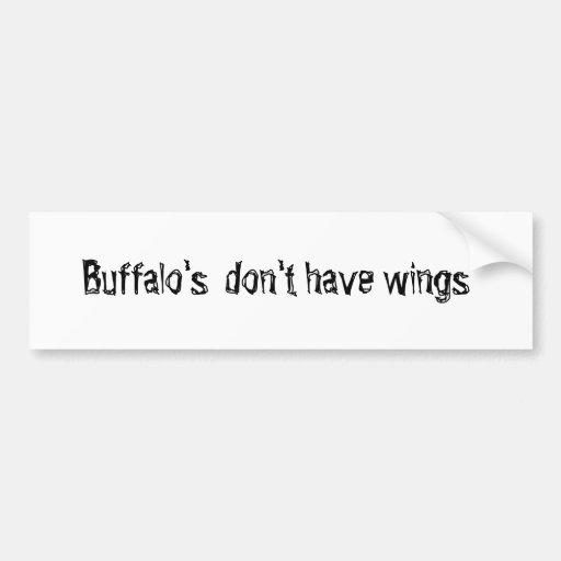 El búfalo no tiene alas pegatina para auto
