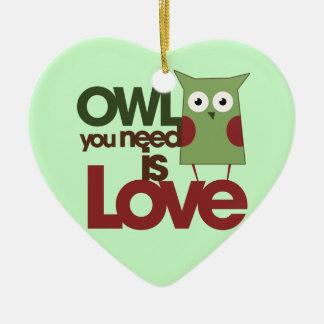 El búho que usted necesita es amor adorno de cerámica en forma de corazón