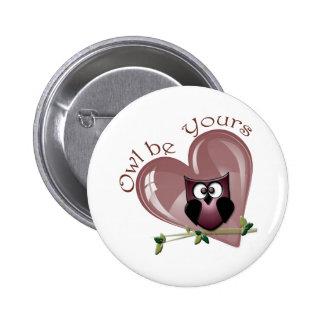 El búho sea el suyo, tarjeta del día de San Valent Pin Redondo 5 Cm