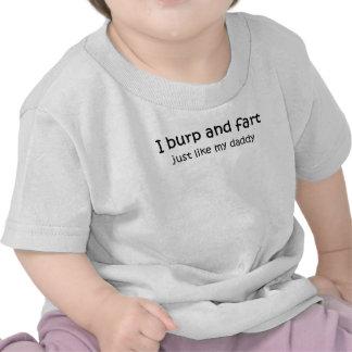 El Burp y fart como papá Camiseta