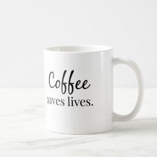 El café ahorra vidas taza clásica